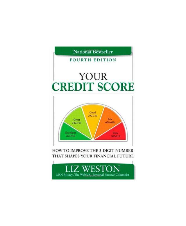 Your Credit Score by Liz Weston