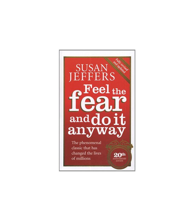 Random House Publishing Group Feel the Fear and Do It Anyway by Susan Jeffers
