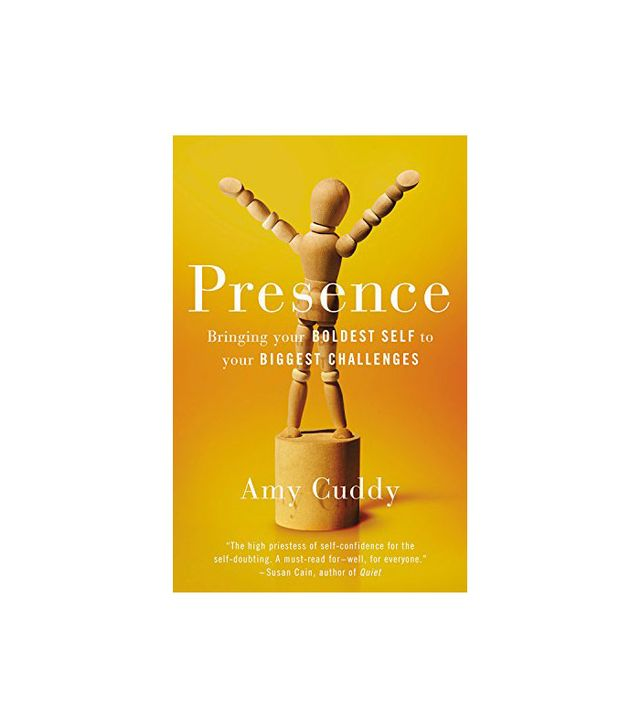 Amy Cuddy Presence: Bringing Your Boldest Self to Your Biggest Challenges