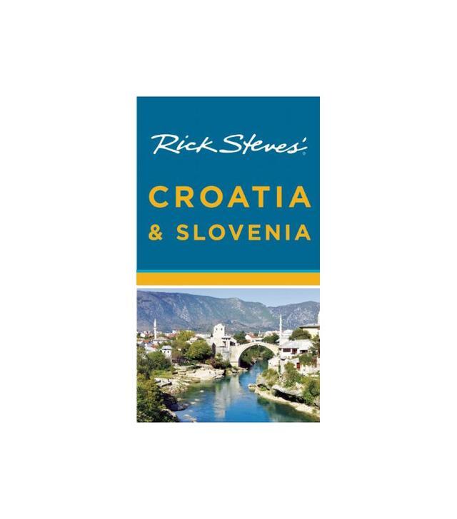 Rick Steves Rick Steves' Croatia & Slovenia