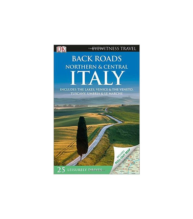 DK Publishing Back Roads Northern & Central Italy