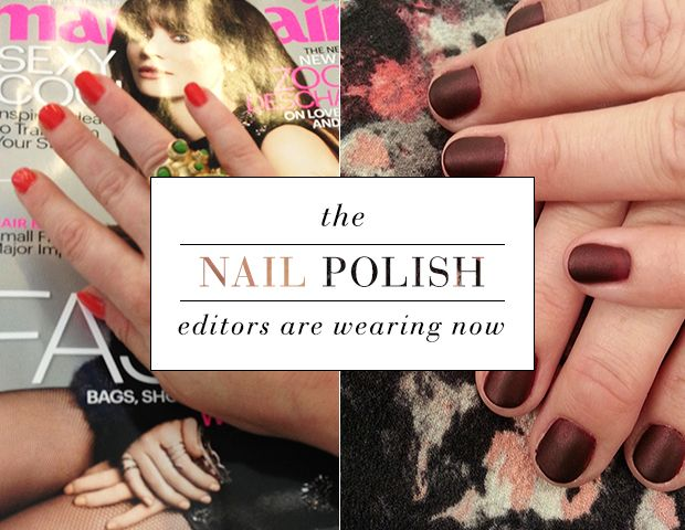 Which Editor's Wearing What Nail Polish This Week