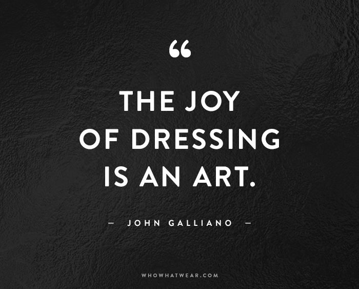 The 49 Best Fashion Quotes of All Time | Who What Wear
