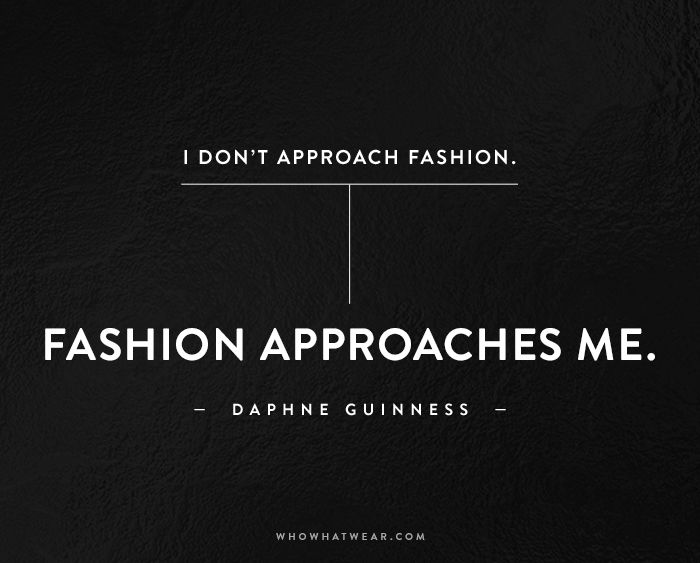 The 49 Best Fashion Quotes Of All Time Who What Wear