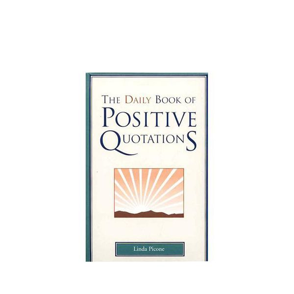 Linda Picone The Daily Book of Positive Quotations