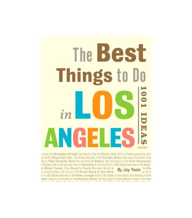 Joy Yoon The Best Things to Do in Los Angeles