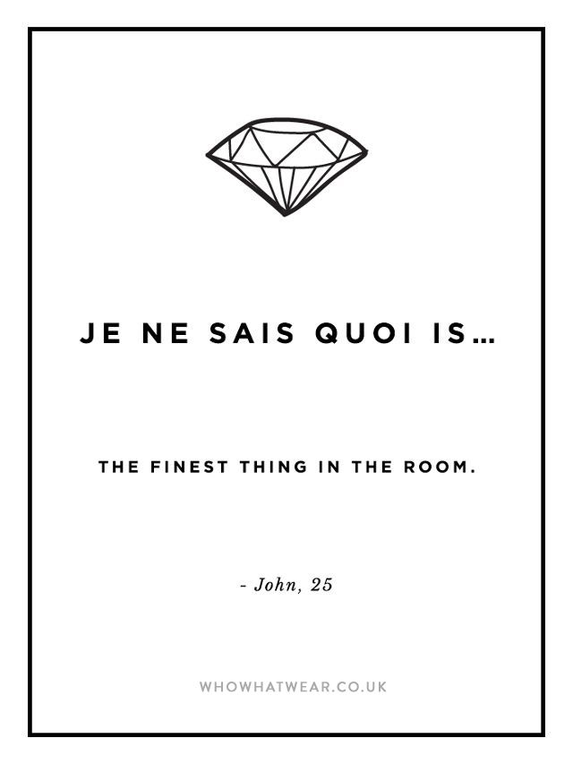 je ne said quoi: the finest thing in the room
