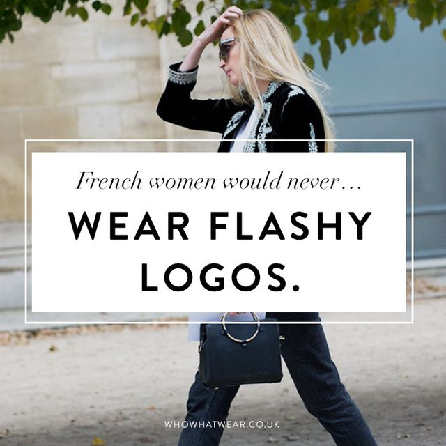 French style tips: French women would never wear flashy logos