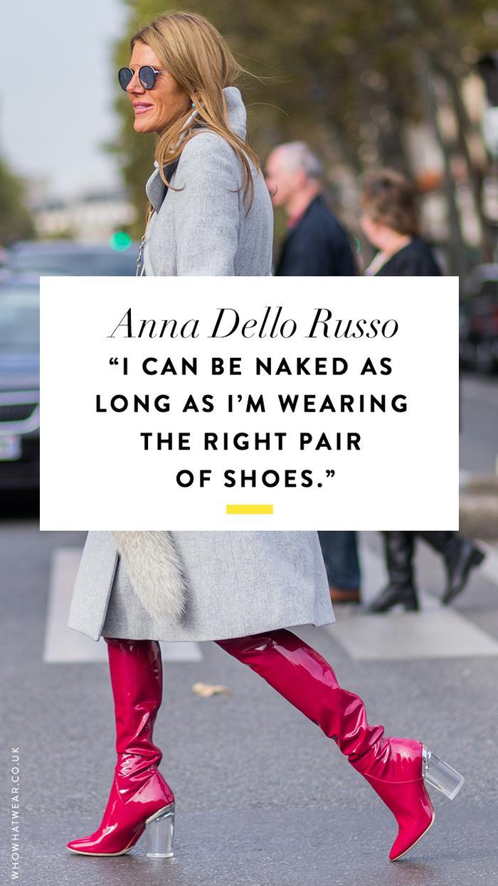 Shoe quotes: Anna Dello Russo