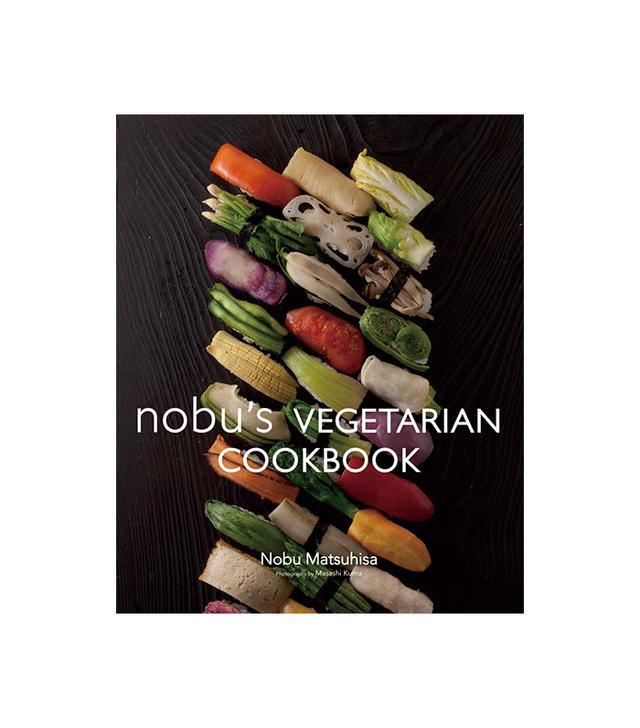Nobu Matsuhisa Nobu's Vegetarian Cookbook