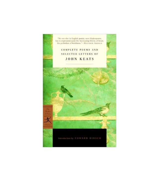 John Keats Complete Poems and Selected Letters of John Keats