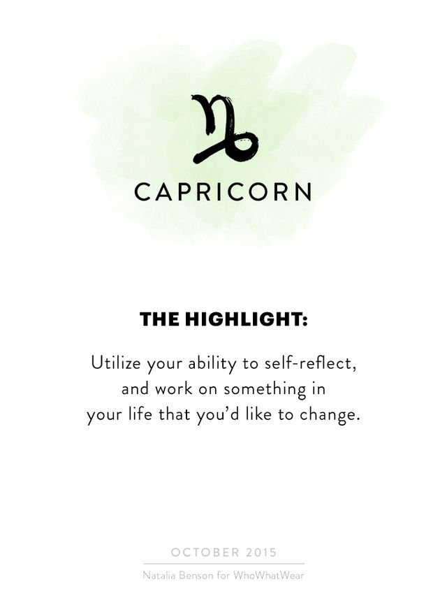 October can be seen as a really empowering month for you, Capricorn. Utilise your ability to self-reflect and work on something in your life that you'd like to change. Identity one thing...