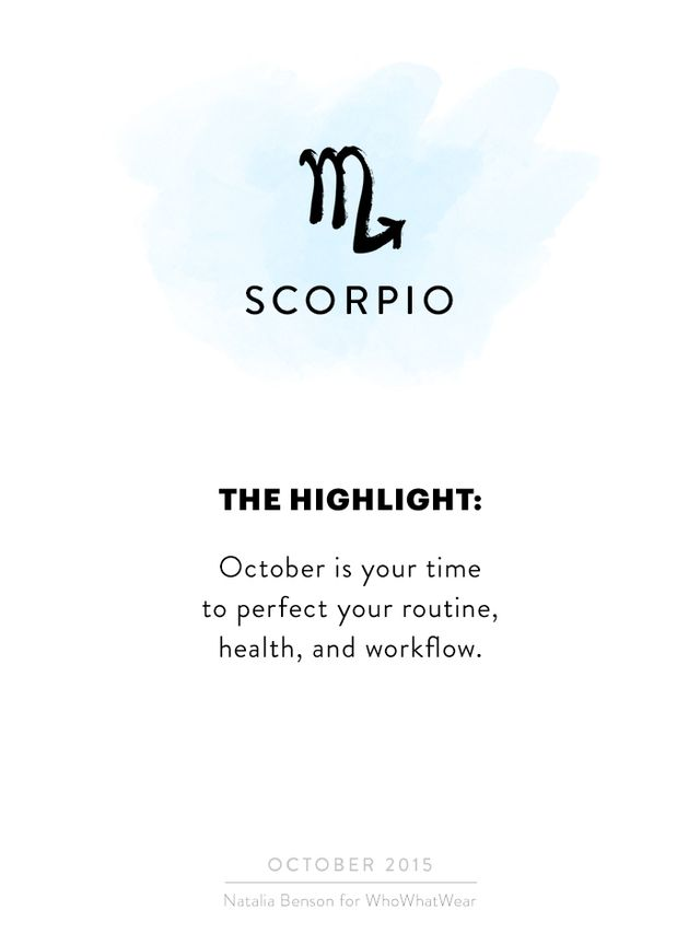 Hi, Scorpio! October is a time of perfecting your routine, health, workflow, etc. How are you feeling as far as your health lately? Do you make time for a good breakfast and yoga before a busy day...