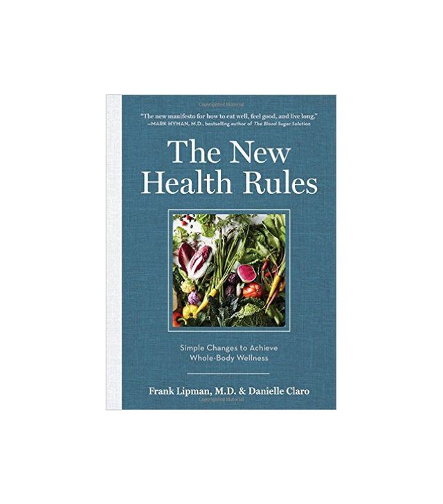The New Health Rules by Frank Lipman M.D. and Danielle Claro
