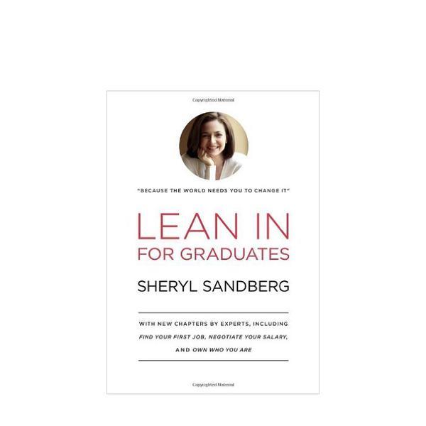 Sheryl Sandberg Lean In for Graduates