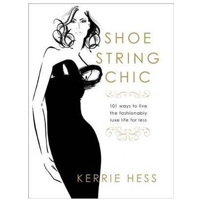 Kerrie Hess Shoestring Chic