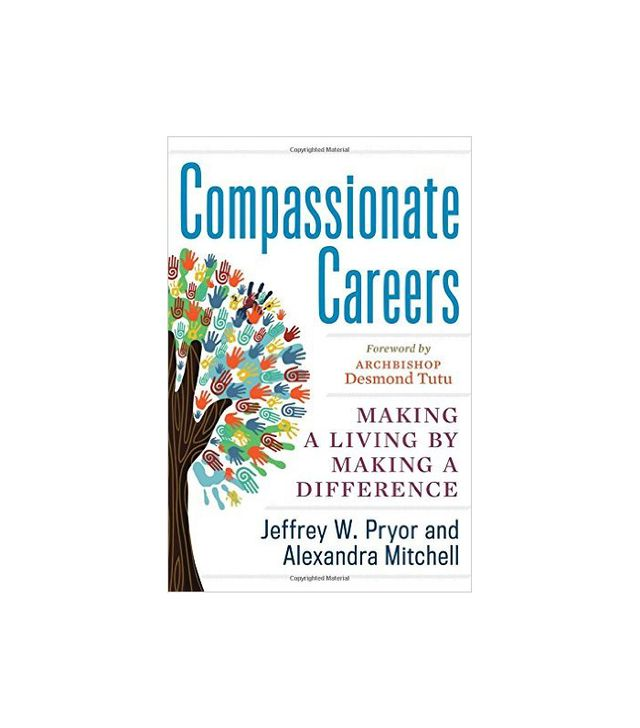 Compassionate Careers by Jeffrey W. Pryor
