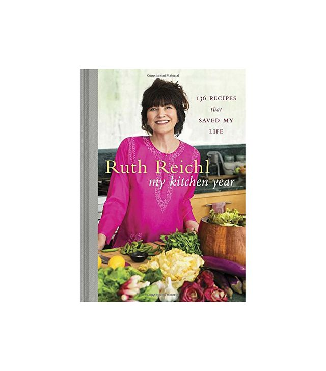 Ruth Reichl My Kitchen Year