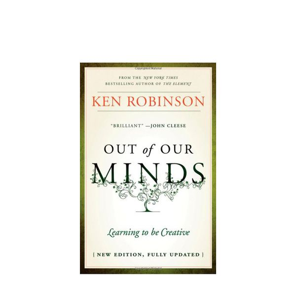 Ken Robinson Out of Our Minds
