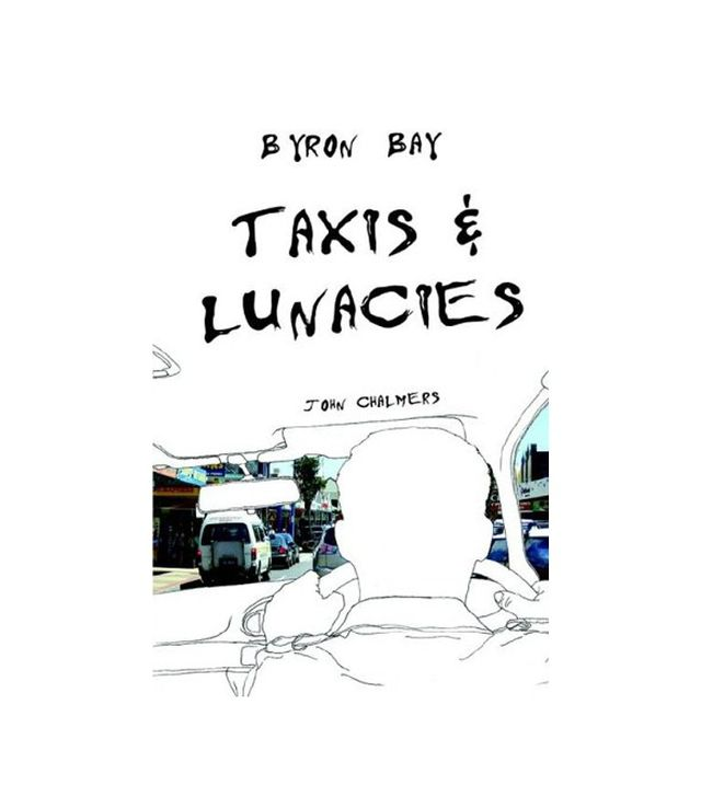 Byron Bay Taxis and Lunacies