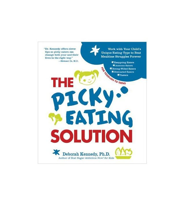 The Picky Eating Solution by Deborah Kennedy