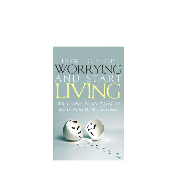 Simeon Lindstrom How To Stop Worrying and Start Living