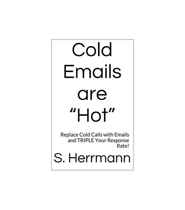 S. Herrmann Cold Emails Are Hot