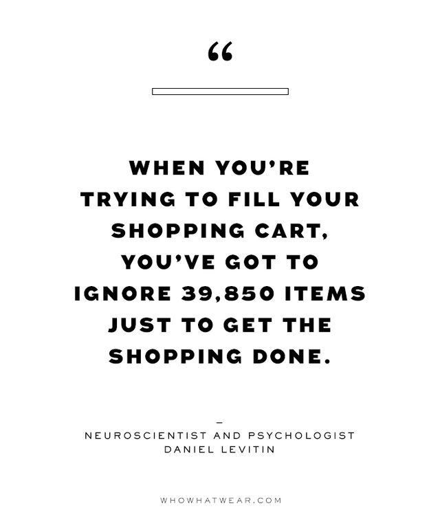 """The result of information overload is something called decision fatigue, which Levitin describes as building up over time and """"[creating] toxic effects in our bodies that among other things..."""