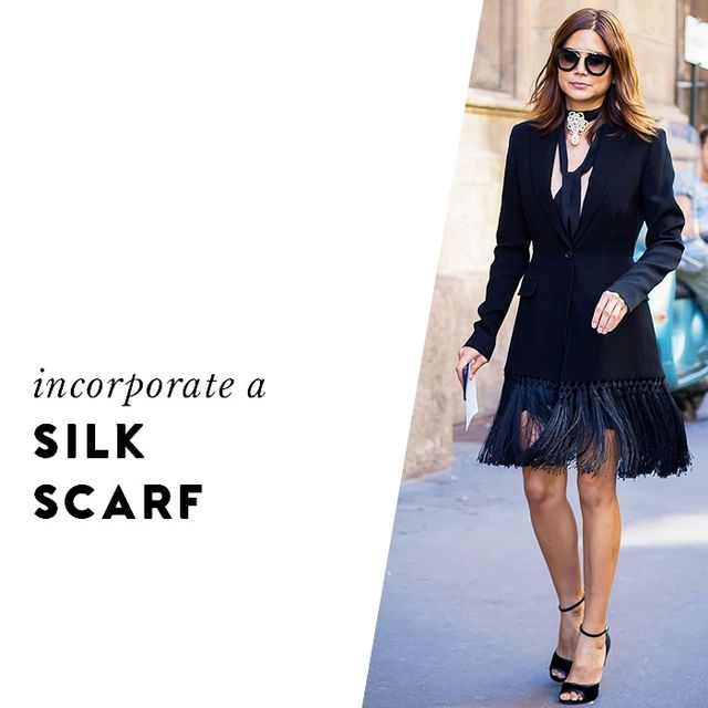 Ditch your go-to cotton scarf and try a silk option to give your vibe a fancier feel.