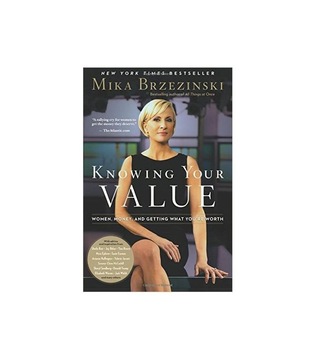 Knowing Your Value by Mika Brzezinski