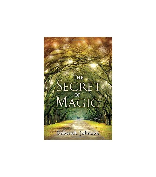 The Secret of Magic by Deborah Johnson
