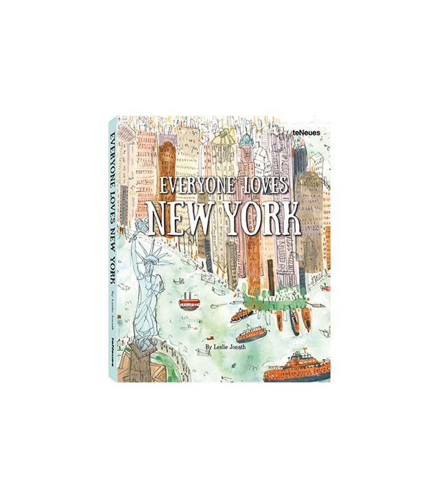 Everyone Loves New York by Leslie Jonath