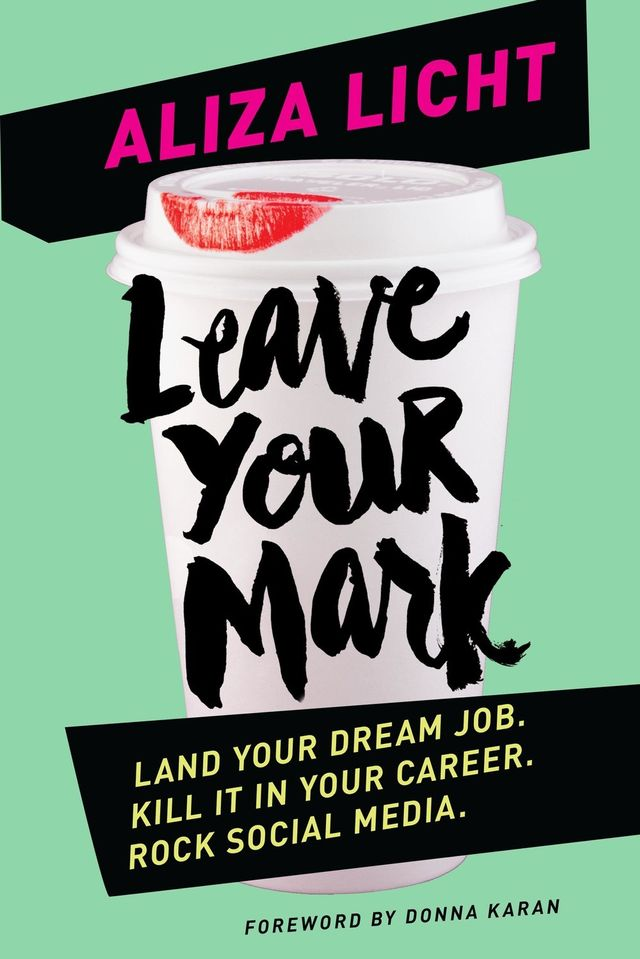 Leave Your Mark by Alizia Licht
