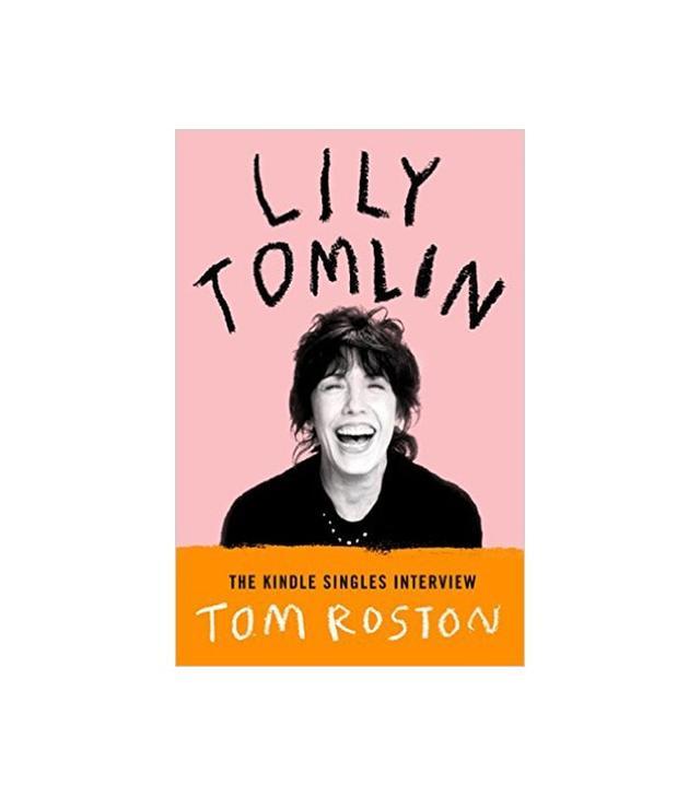 Lily Tomlin by Tom Roston