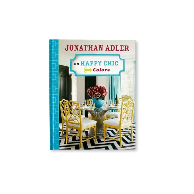 Jonathan Adler Jonathan Adler on Happy Chic Colors