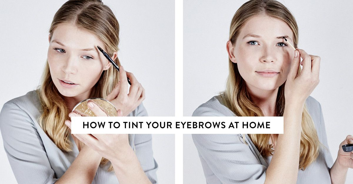 How to Tint Your Eyebrows at Home | Byrdie UK