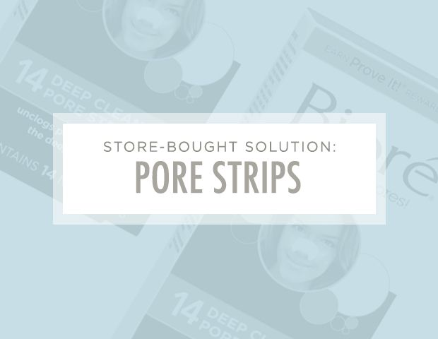 7 Brilliant Ways to Unclog Your Pores: Store-Bought Solution: Pore Strips