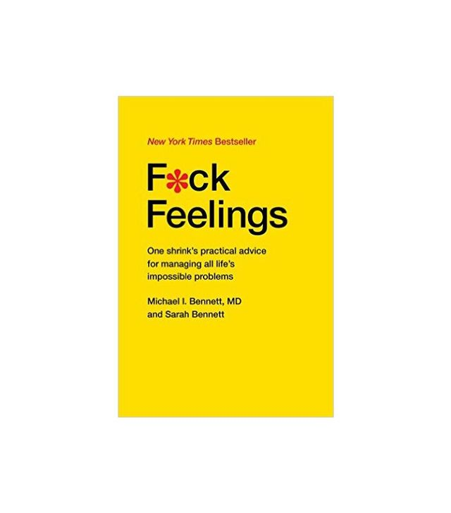 F*ck Feelings by Michael Bennett