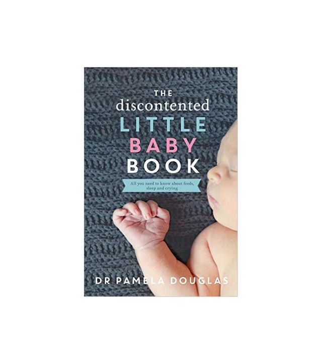 The Discontented Little Baby Book by Dr. Pamela Douglas