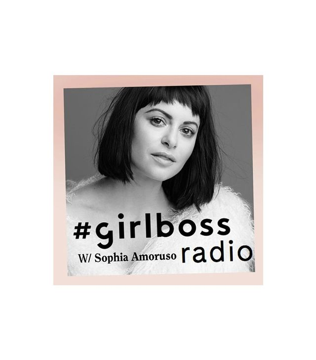 #GirlBoss Radio by Sophia Amoruso