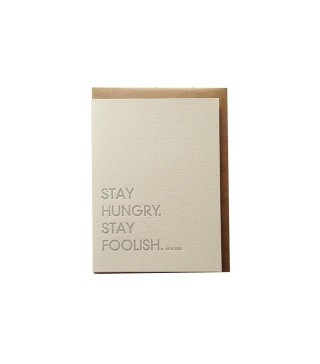 Sapling Press Stay Hungry, Stay Foolish Card