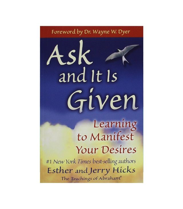 Ask and It Is Given by Ester and Jerry Hicks