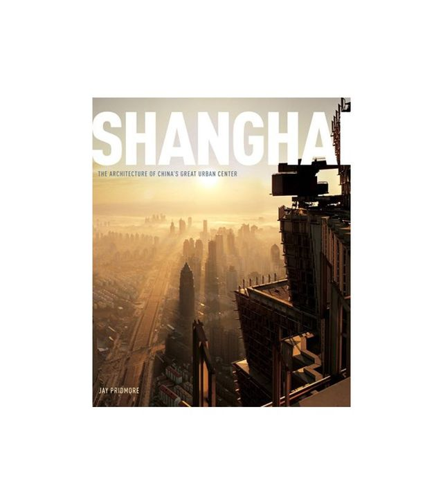 Shanghai by Jay Pridmore