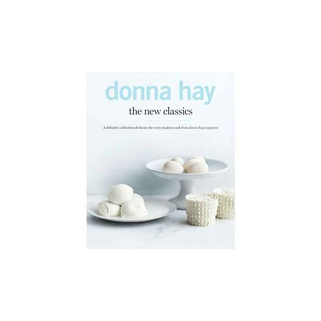 Donna Hay The New Classics