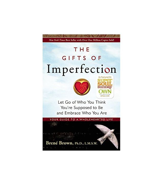 The Gifts of Imperfection by Brene Brown