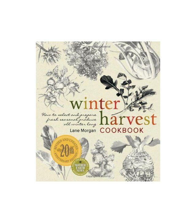 Winter Harvest Cookbook by Lane Morgan