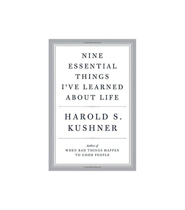 Nine Essential Things I've Learned About Life by Harold S. Kushner