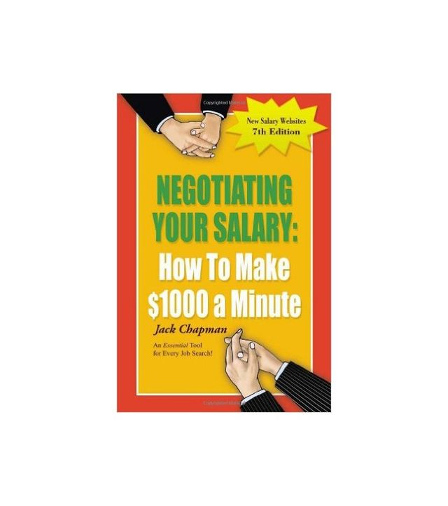 Negotiating Your Salary by Jack Chapman