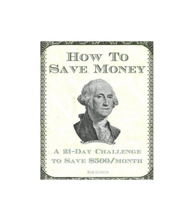 How to Save Money by Bob Loitch
