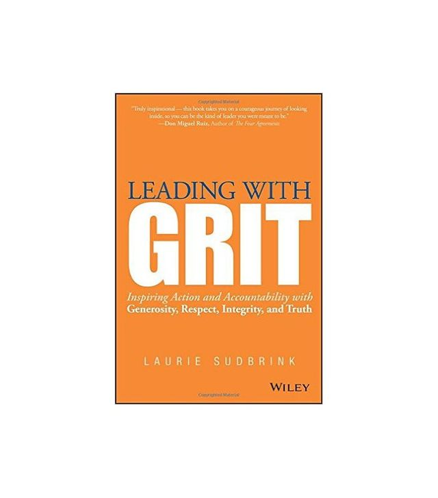 Leading With Grit by Laurie Sudbrink
